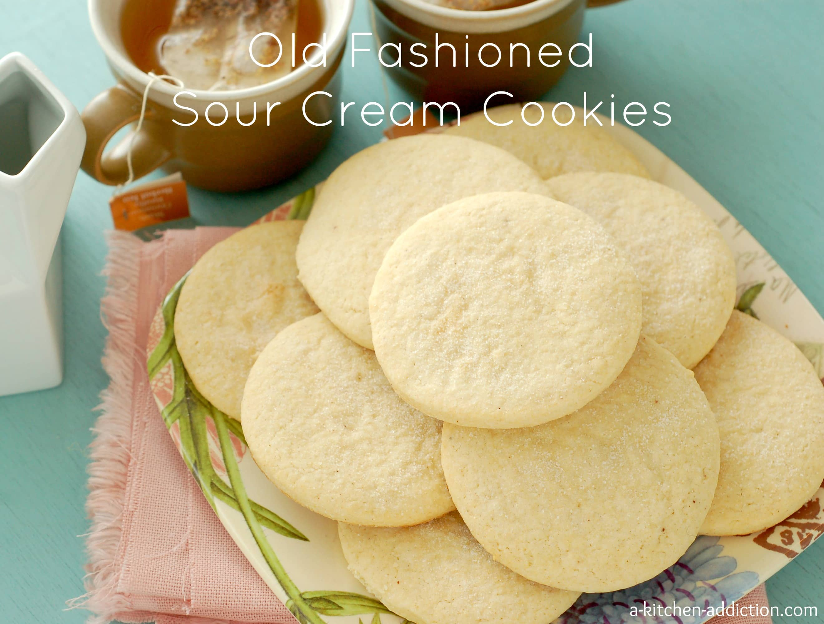 Old Fashioned Sour Cream Cookies A Kitchen Addiction