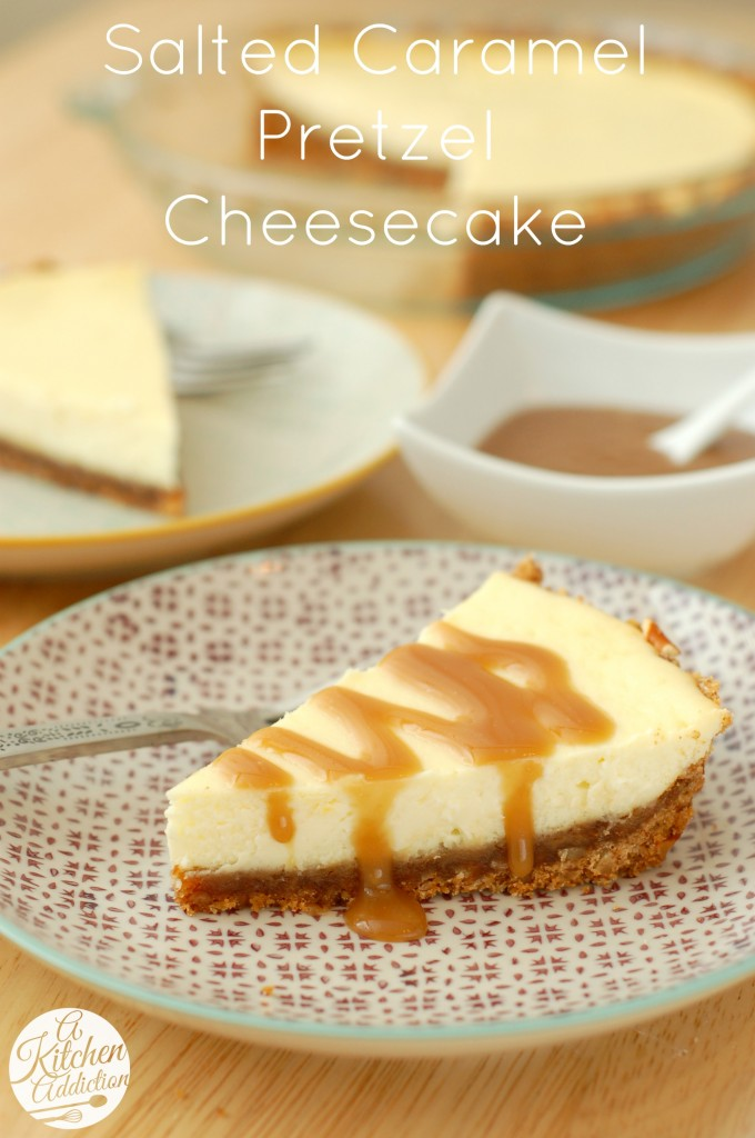 Salted Caramel Pretzel Cheesecake Recipe l www.a-kitchen-addiction.com