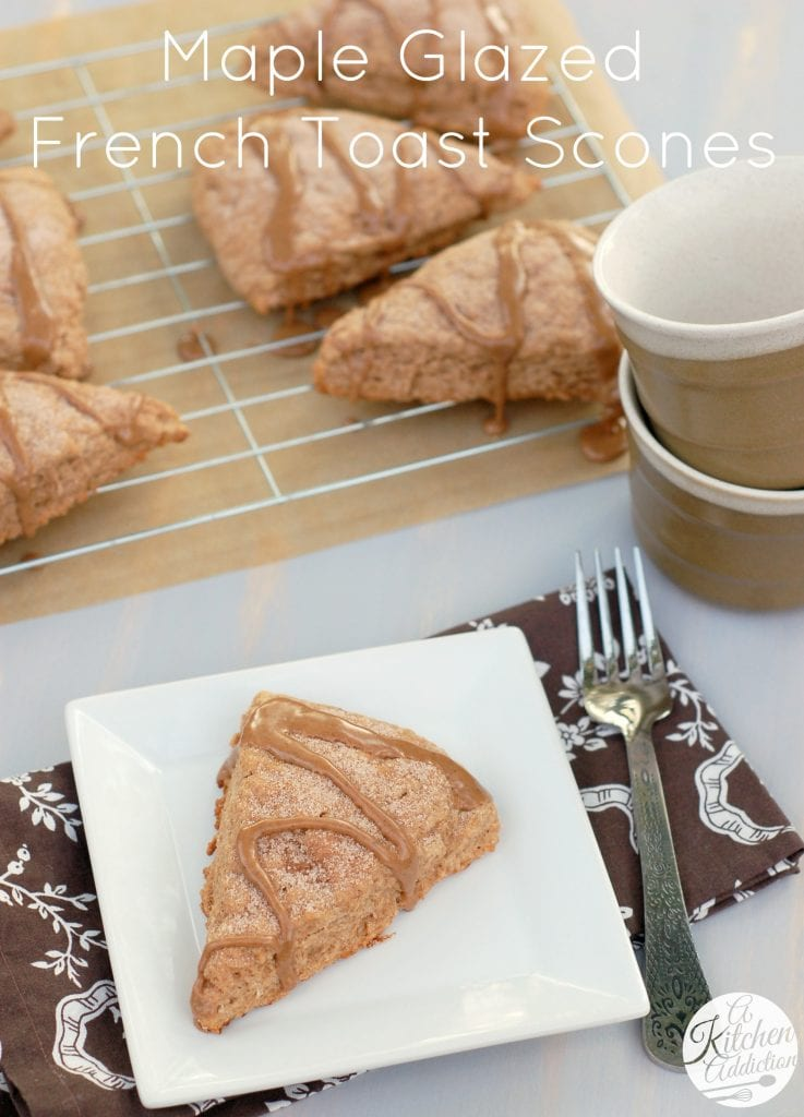 Maple glazed french toast scones a kitchen addiction for A kitchen addiction