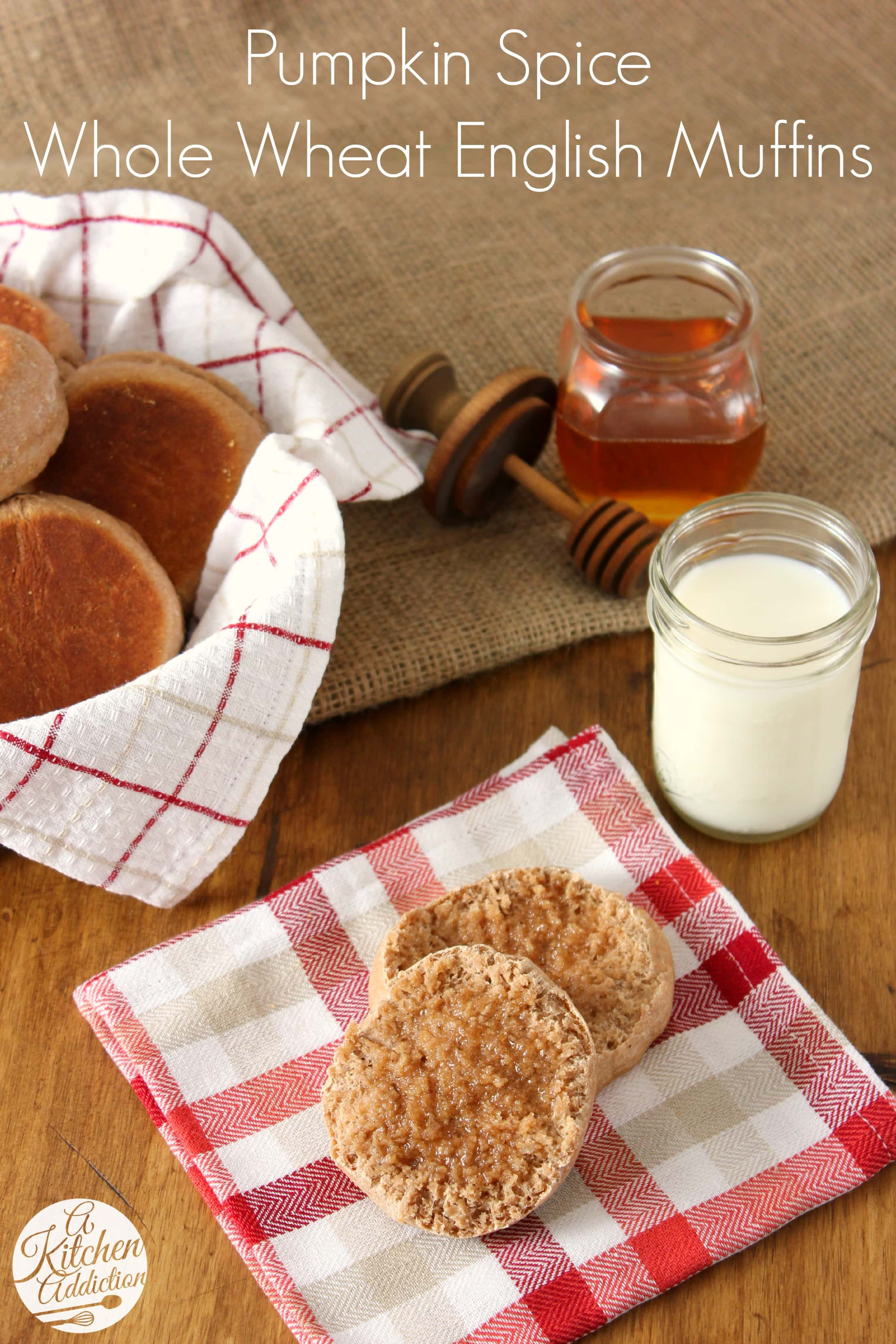 Pumpkin spice whole wheat english muffins a kitchen for A kitchen addiction