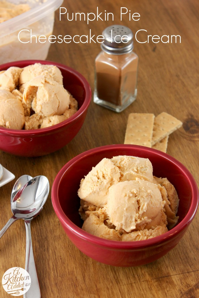 Pumpkin Pie Cheesecake Ice Cream Recipe l www.a-kitchen-addiction.com