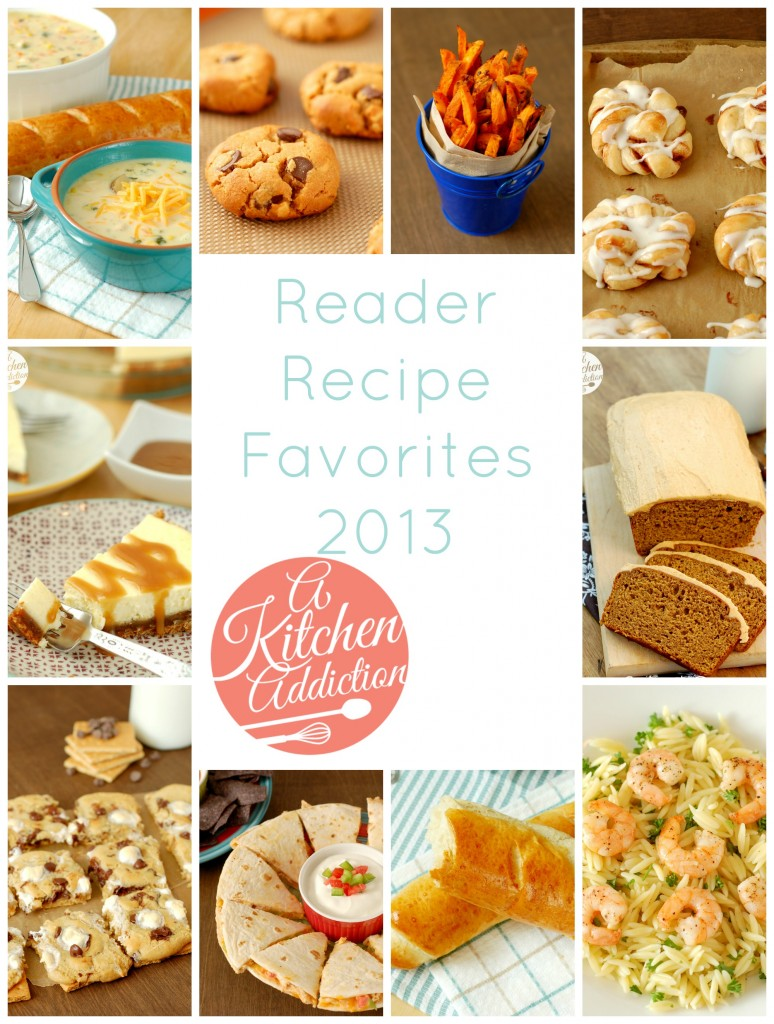Reader Recipe Favorites 2013 l www.a-kitchen-addiction.com