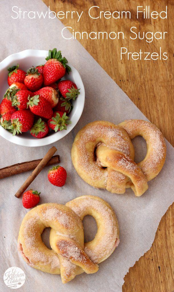 Strawberry Cream Filled Cinnamon Sugar Pretzels Recipe l www.a-kitchen-addiction.com