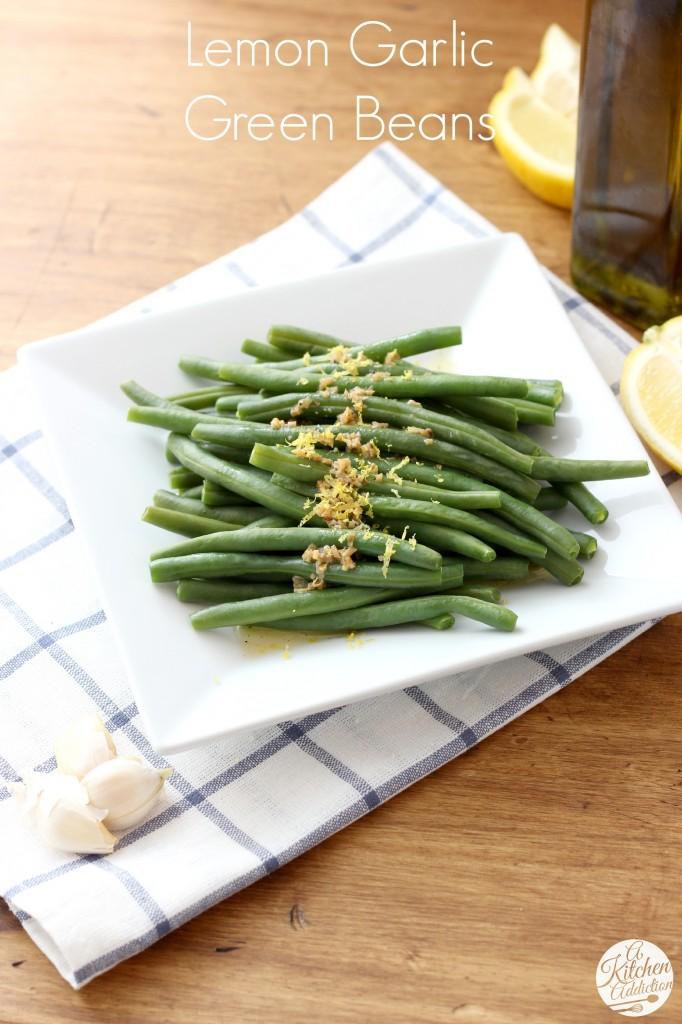 Easy Lemon Garlic Green Beans Recipe l www.a-kitchen-addiction.com