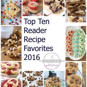 Top Ten Reader Recipe Favorites of 2016