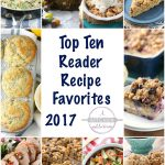 Top Ten Reader Recipe Favorites 2017 from A Kitchen Addiction